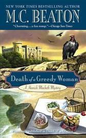 Death of a Greedy Woman by M.C. Beaton