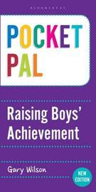 Pocket PAL: Raising Boys' Achievement by Gary Wilson