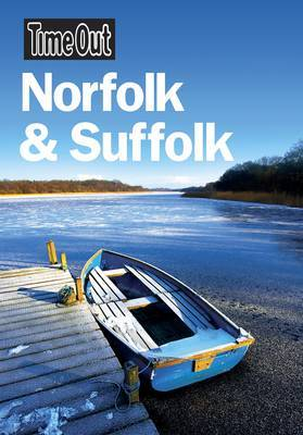 """Time Out"" Norfolk and Suffolk by Time Out Guides Ltd"