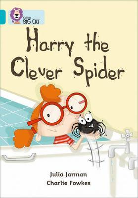 Harry the Clever Spider by Julia Jarman