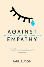 Against Empathy by Paul Bloom image
