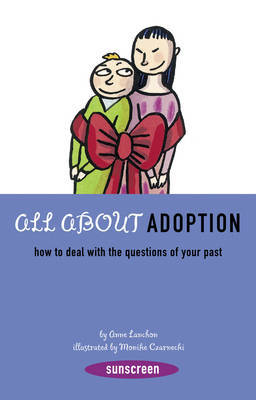 All About Adoption (Sunscreen) by Ann Lanchon
