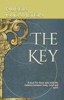 The Key by Nurkia Rudametkin