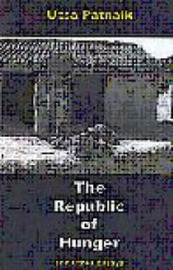 The Republic of Hunger and Other Essays by Utsa Patnaik image