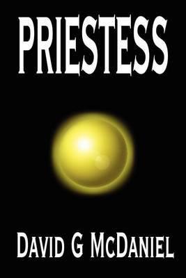 Priestess by David G. McDaniel