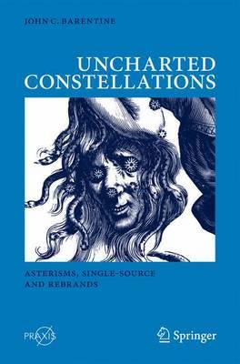 Uncharted Constellations by John C. Barentine image
