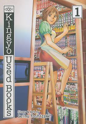 Kingyo Used Books, Volume 1 by Seimu Yoshizaki