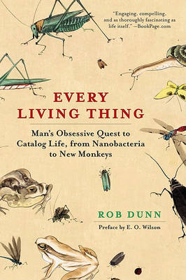 Every Living Thing by Rob Dunn image