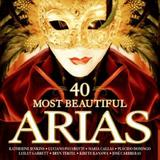 The 40 Most Beautiful Arias by Various