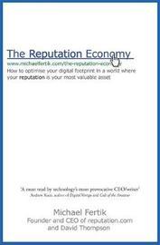 The Reputation Economy by Michael Fertik