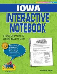 Iowa Interactive Notebook by Carole Marsh