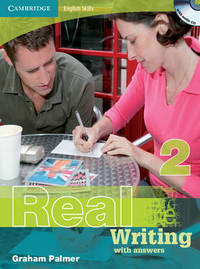 Cambridge English Skills Real Writing 2 with Answers and Audio CD: Level 2 by Graham Palmer
