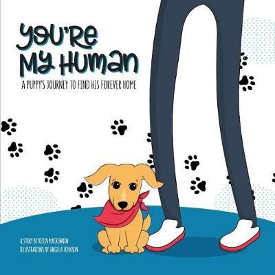 You're My Human by Kevin MacKinnon image