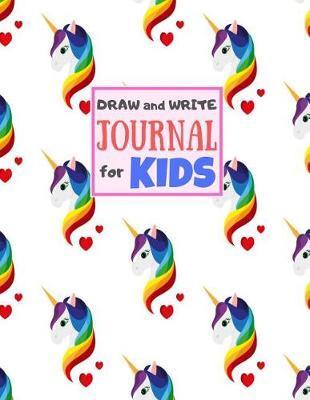 Draw and Write Journal for Kids by Savion Calhoun Crafts