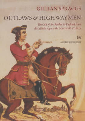 Outlaws and Highwaymen by Gillian Spraggs image