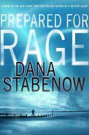 Prepared for Rage by Dana Stabenow image