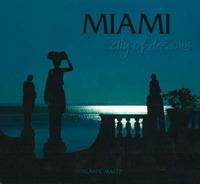 Miami: City of Dreams by Alan S. Maltz image