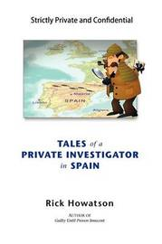 Tales of a Private Investigator in Spain by Rick Howatson image