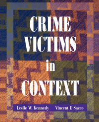 Crime Victims in Context by Leslie W Kennedy
