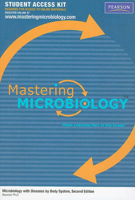 Masteringmicrobiology Student Access Kit for Microbiology with Diseases by Body System by Robert W Bauman image