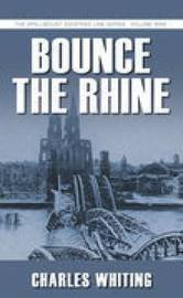 Bounce the Rhine by Charles Whiting image