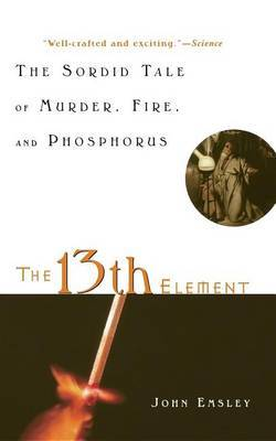 13th Element by John Emsley
