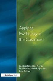 Applying Psychology in the Classroom by Jane Leadbetter image