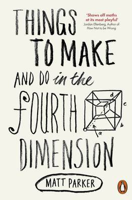 Things to Make and Do in the Fourth Dimension image