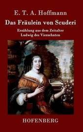 Das Fraulein Von Scuderi by E.T.A. Hoffmann image