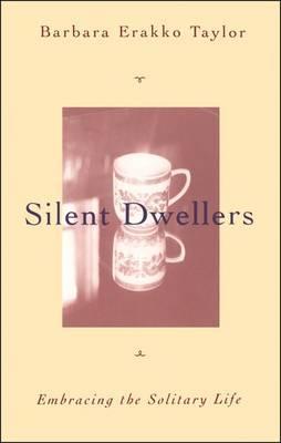 Silent Dwellers by Barbara Brown Taylor image
