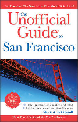 The Unofficial Guide to San Francisco by Richard Sterling image