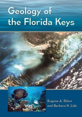 Geology of the Florida Keys by Eugene A Shinn image