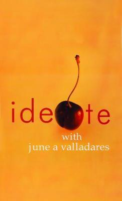 Ideate with June A Valladares by June A. Valladares