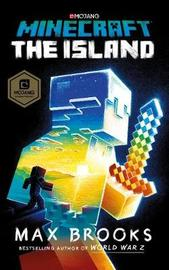 Minecraft: The Island by Max Brooks