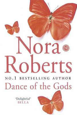 Dance of the Gods (Circle Trilogy #2) by Nora Roberts