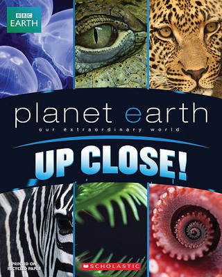 Planet Earth: Up Close by Scholastic Inc image