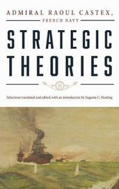 Strategic Theories by Raoul Castex