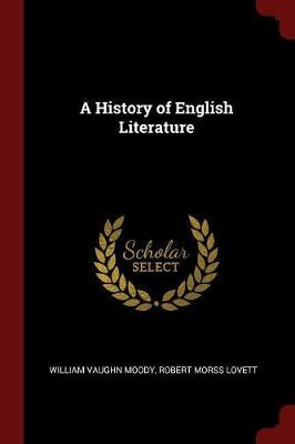 A History of English Literature by William Vaughn Moody
