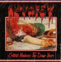 Critical Madness by Autopsy