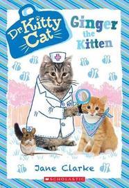 Ginger the Kitten by Jane Clarke