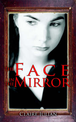 The Face in the Mirror by Claire Julian image