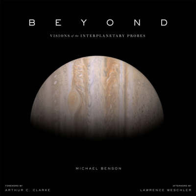Beyond: Visions of the Interplanetary Probes by Michael Benson image