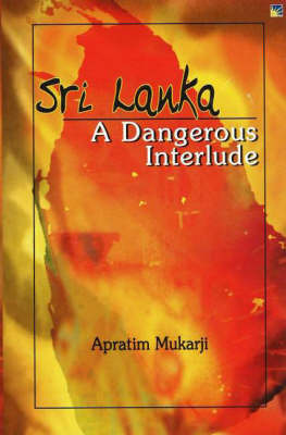 Sri Lanka by Apratim Mukarji