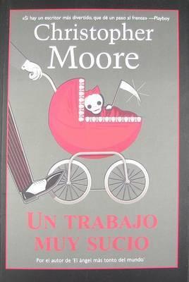 Un Trabajo Muy Sucio by Christopher Moore