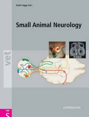 Atlas and Textbook of Small Animal Neurology by Andre Jaggy image