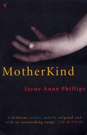 MotherKind by Jayne Anne Phillips image