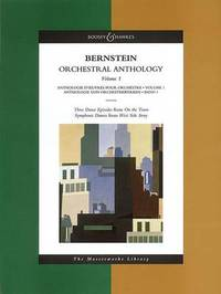 "Orchestral Anthology 3 Dance Episodes from ""on the Town""/Symphonic Dances from ""West Side Story"" by Leonard Bernstein"