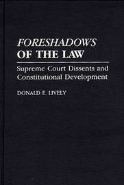 Foreshadows of the Law by Donald E Lively