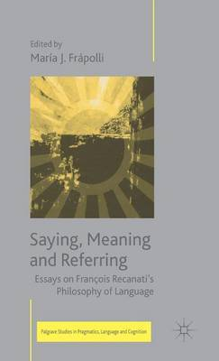 Saying, Meaning and Referring