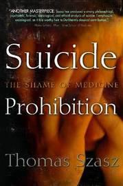 Suicide Prohibition by Thomas Szasz